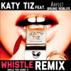 Katy Tiz feat Dj Affect & Bruno Robles - Whistle (While You Work It)