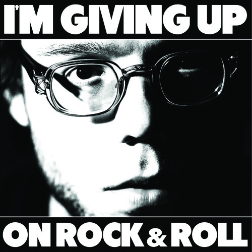 """I'm Giving Up On Rock & Roll"" - Christopher the Conquered"
