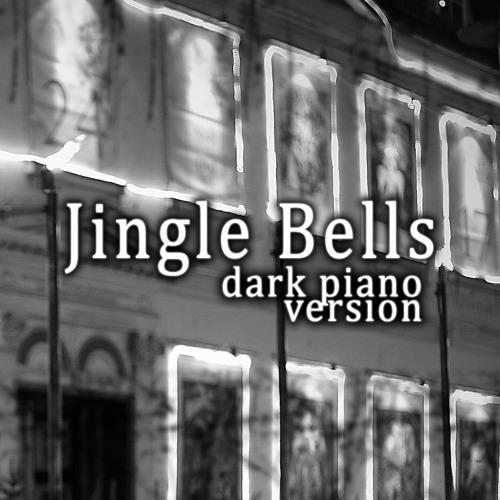Jingle Bells (Dark Piano Version)