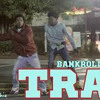 Bankroll Fresh - Trap SheLovesMeechie & Therealyvngquan