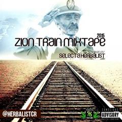 Zion Train MixTape 2015 by Selecta Herbalist