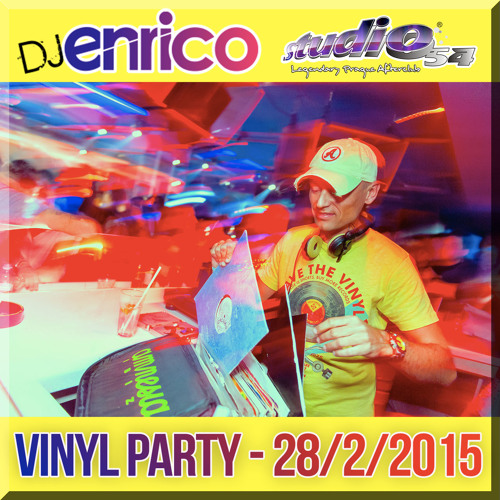 DJ Enrico - Live set at Vinyl party - Studio54 - 28/2/2015