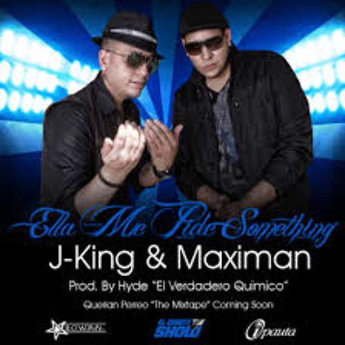 gratis j-king y maximan - ella me pide something