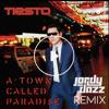 Tiësto - A Town Called Paradise (Jordy Dazz Remix)
