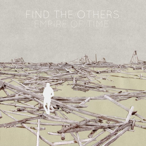 Find The Others - We Stared At The World