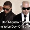 Mix pa mi fans don miguelo ft pitpull como yo le doy  (2015 ) dj-victor inthe mix