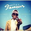 Tay Fame - Can't Stop (Prod. Laurent Claude Gaudette)