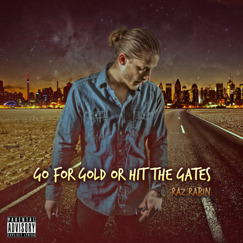 Go For Gold Or Hit The Gates