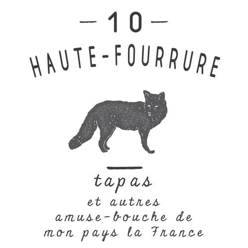 10 TAPAS -  Haute - Fourrure