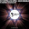 Dj Castello & Spdj Feat. Andrea Guzzoletti - Hava Nagila (Original Mix)