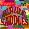 Ryan Charles - Holdin It Down Feat. Geoffrey Buell (Blazing Saddles)