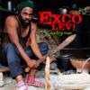 08 - Exco Levi- El Shaddai (Feat. Jah Mali)