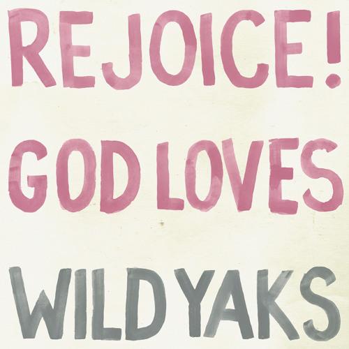 Wild Yaks - Paradise