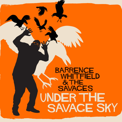 """""""Incarceration Casserole"""" by Barrence Whitfield & the Savages"""
