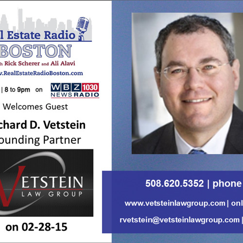 Richard Vetstein Interview Real Estate Radio Boston 3.2.15