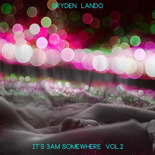 It's 3am Somewhere Vol.2