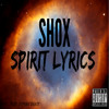 SHOX - Spirit Lyrics