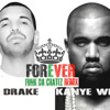 Drake Feat. Kanye West -Forever (FUNK DA CRATEZ REmix)