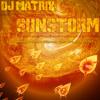 DJ Matrix - Sunstorm