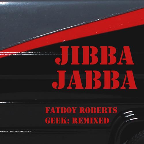 Jibba Jabba - An A-Team Remix
