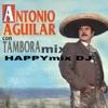 Mix Antonio Aguilar dj happymix a Houston tx