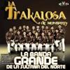 La Trakalosa De Monterrey - La Revancha
