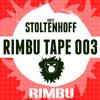 Rimbu Tape #003 (Guest Stoltenhoff)