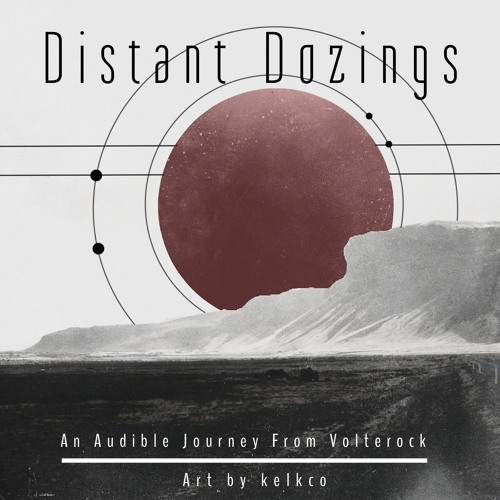 Distant Dozings compilation [OUT NOW - download in description]