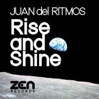 Juan del Ritmos - Rise and Shine