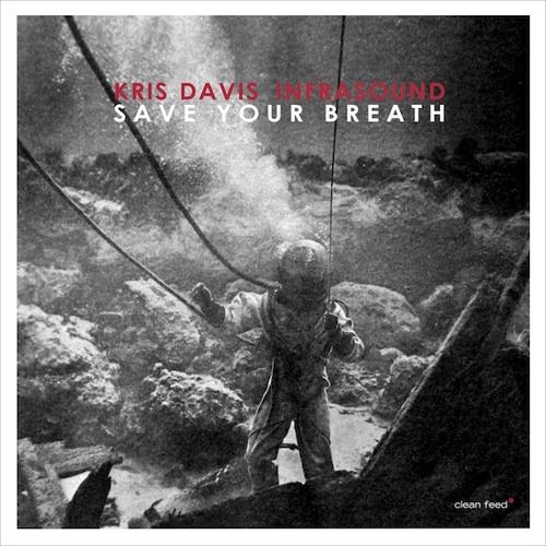 "Kris Davis' ""Save Your Breath"""