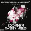 < CORNER - TWENTY MILES >