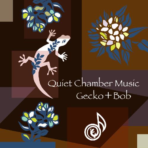 Quiet Chamber Music~digest~ / Gecko+Bob (TKGR-004)