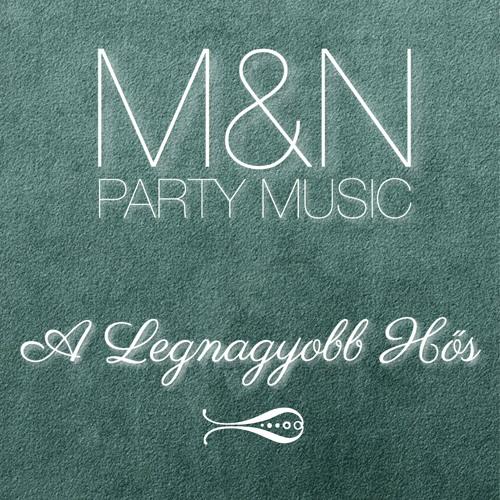 Marietta & Norbi Party Music - A Legnagyobb Hős
