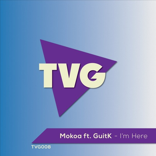 Mokoa Ft. GuitK - I'm Here (Radio Edit)