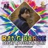 RANG BARSE DJ AB TAGGED