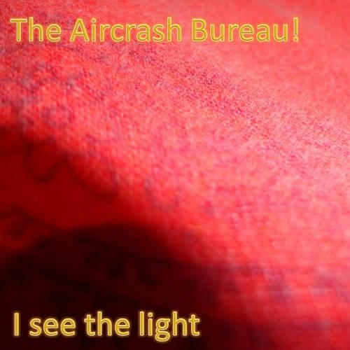 The Aircrash Bureau! - I see the Light (vocal edit)