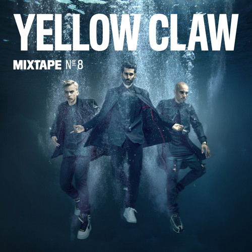 Yellow Claw - #8