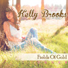 Kelly Brooks - Fields of Gold -( Eva Cassidy Cover )
