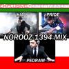 Norooz 1394 Mix (Team DJ Mix: Pedram, Kia, Pride)