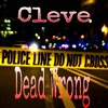Cleve Dead Wrong at Mobile , Alabama