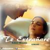 Eder Music - Te Extrañare - (Prod. GJMUSIC) - RAP ROMANTICO - R&B