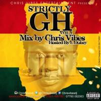 Chris Vibes & L Dubzy-Strictly GH Vol.1