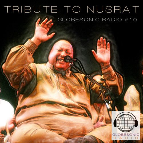 10: Tribute to Nusrat