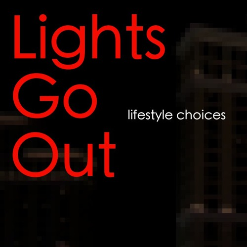 Lights Go Out