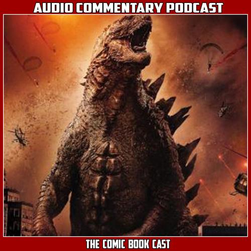 Godzilla 2014 - Audio Commentary Podcast