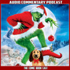 How The Grinch Stole Christmas - Audio Commentary Podcast