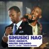 Nikki Mbishi ft. Walter Chilambo - Sihusiki Nao
