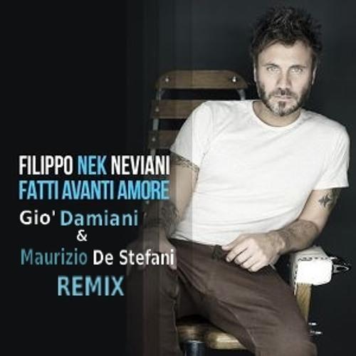 Nek - Fatti Avanti Amore ::: Gio' Damiani & Maurizio De Stefani Remix