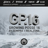 The Growing Posse Vol. 16 ( Mixed by Zempra & RealZona )