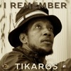 I REMEMBER 2015/Tikaros (MacLes Music Factory/New Sound Records